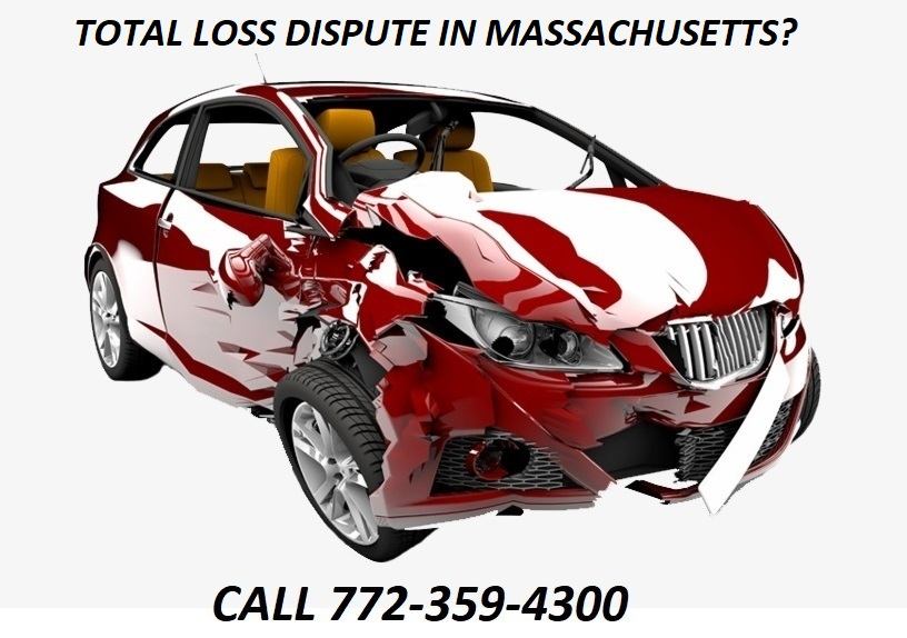 TOTAL LOSS DISPUTE IN MASSACHUSETTS